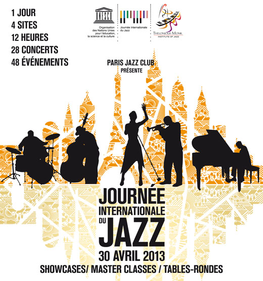Journée Internationale du Jazz le 30 avril 2013