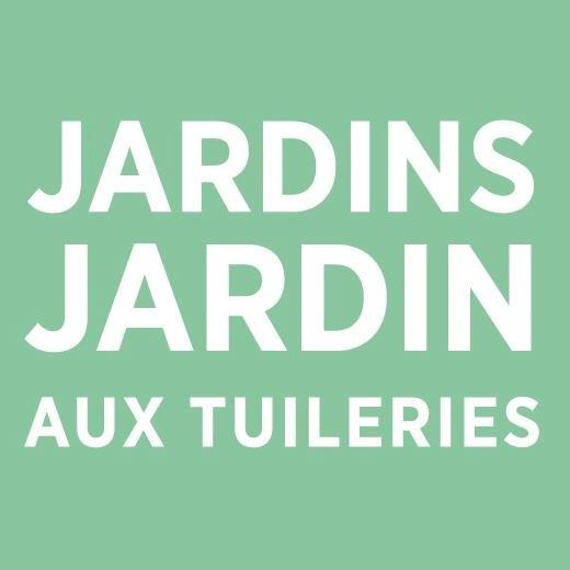 Jardins Jardins au Tuileries du 31 mai au 2 juin 2013