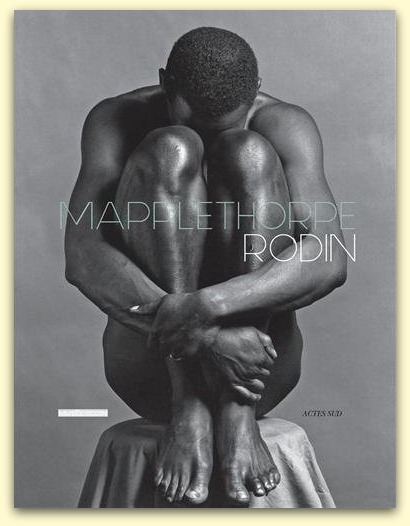 Exposition Mapplethorpe-Rodin au Musée Rodin du 8 avril au 21 septembre 2014