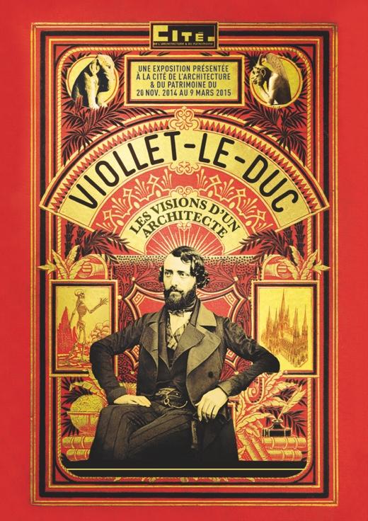 Exposition Viollet-le-Duc à la Cité de l'Architecture jusqu'au 9 mars 2015