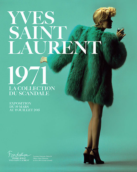 Yves Saint Laurent 1971 - La collection du scandale à la Fondation Pierre Bergé YSL du 19 mars au 19 juillet 2015