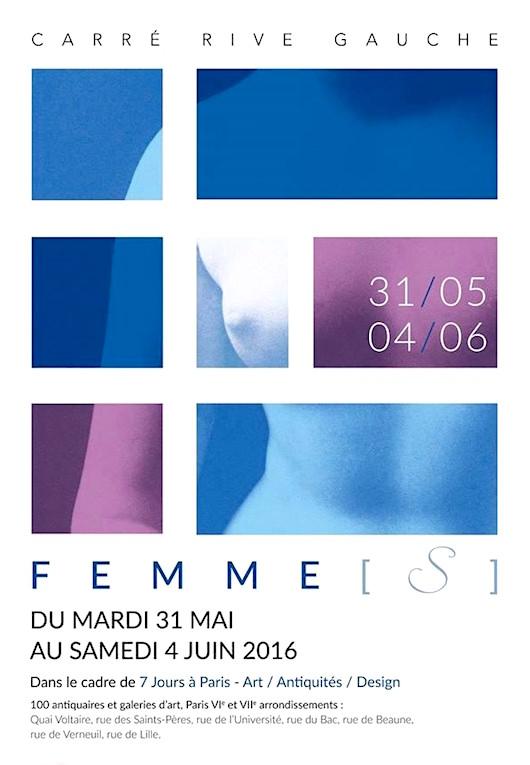 Exposition Femme[s] Rive Gauche du 31 mai au 4 juin 2016