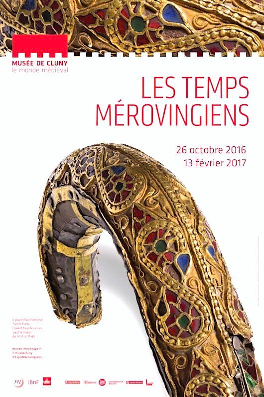Exposition Les Temps mérovingiens au Musée de Cluny du 26 octobre 2016 au 13 février 2017
