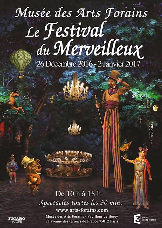 Le Festival du Merveilleux au Musée des Arts Forains jusqu'au 2 janvier 2017