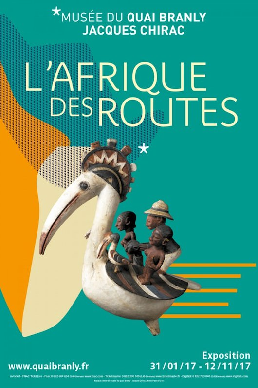 Exposition L'Afrique des Routes au Musée Quai Branly du 31 janvier au 12 novembre 2017