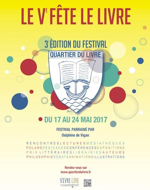 Festival Quartier du Livre du 17 au 24 mai 2017 et Portraits d'écrivains du 10 au 30 mai 2017