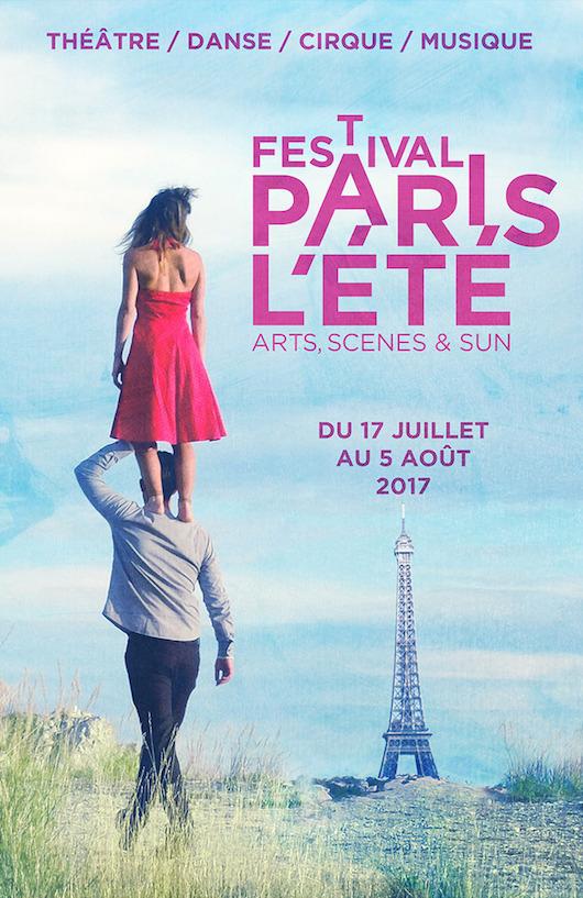 Festival Paris l'Été du 17 juillet au 5 août 2017