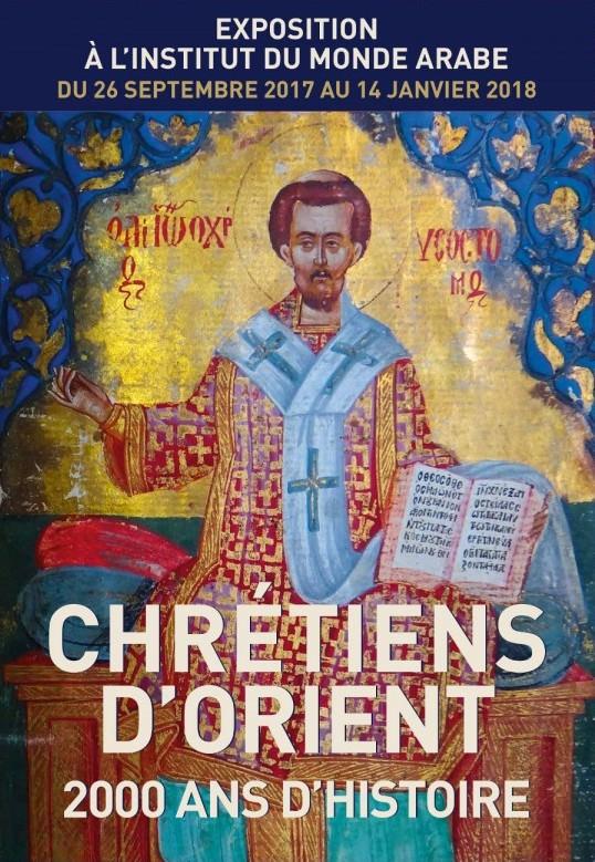 Exposition Chrétiens d'Orient. Deux mille ans d'histoire à l'Institut du Monde Arabe du 26 septembre 2017 au 14 janvier 2018