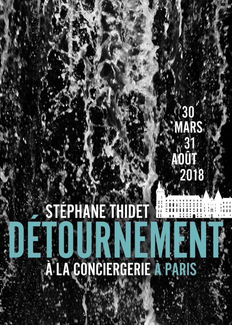 Exposition Détournement de Stéphane Thidet à la Conciergerie jusqu'au 31 août 2018