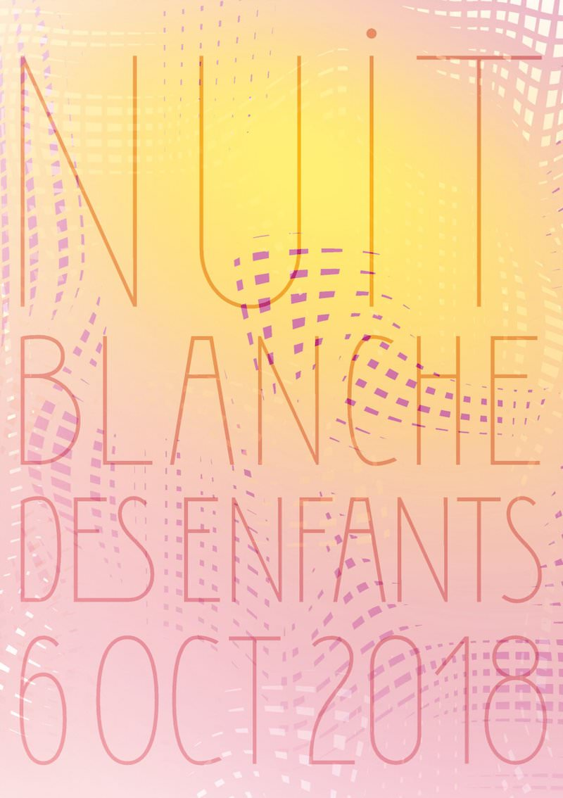 La Nuit Blanche, samedi 6 octobre 2018