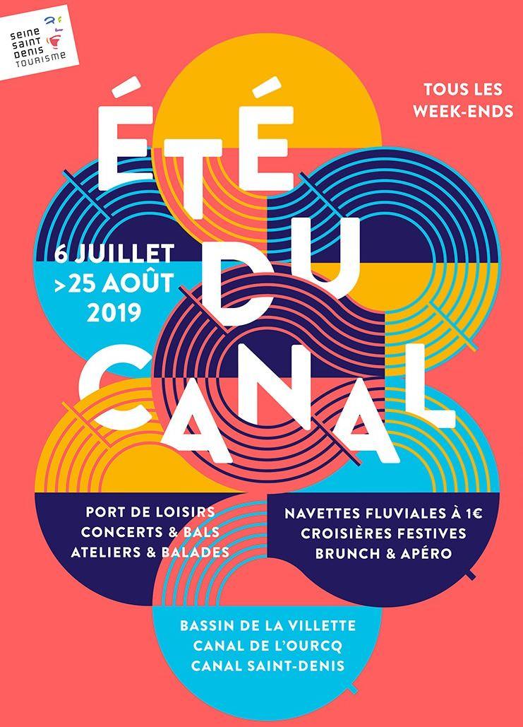 L'été du canal du 6 juillet au 25 août 2019