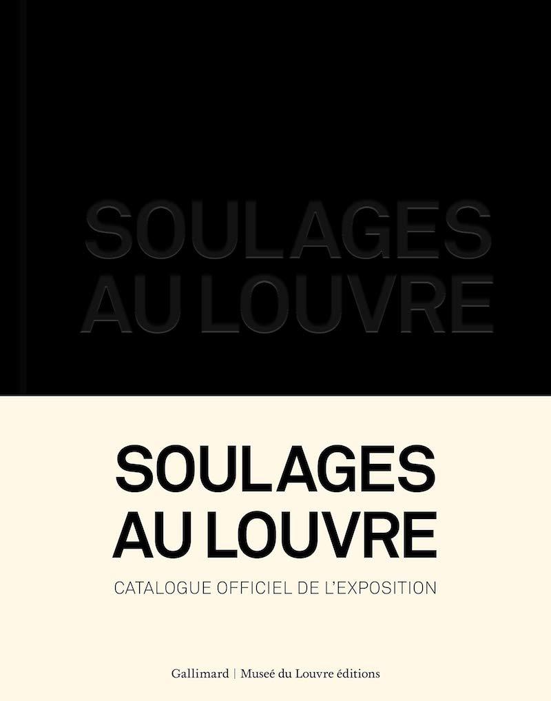 Exposition Soulages au Louvre du 11 décembre 2019 au 9 mars 2020