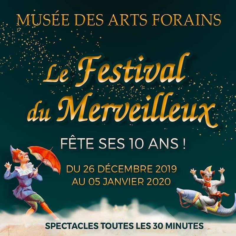 Le Festival du Merveilleux au Musée des Arts Forains du 26 décembre 2019 au 5 janvier 2020