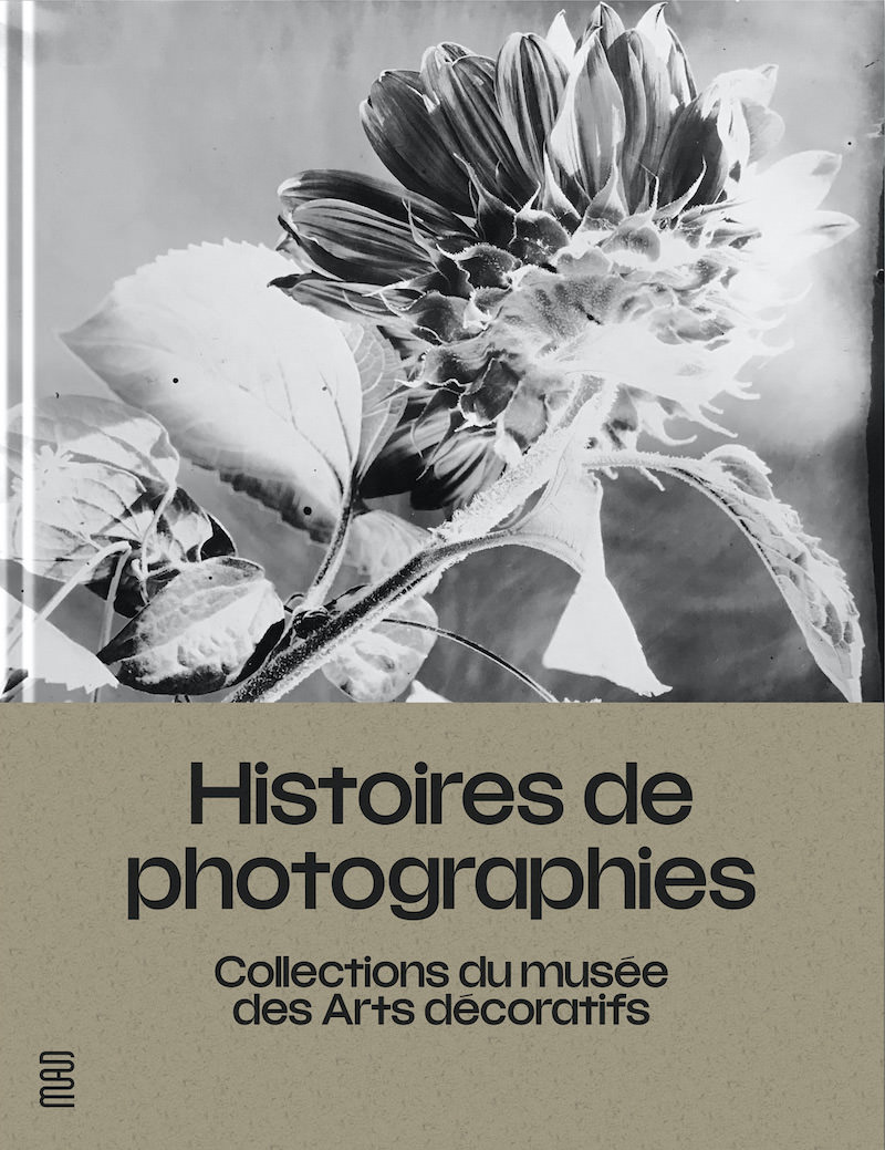 Catalogue from the Histoires de photographies exhibition at the MAD until 12th December 2021