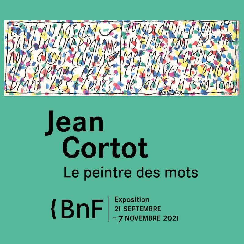 Exposition Jean Cortot, le peintre des mots à la BNF du 21 septembre au 7 novembre 2021